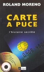 Carte A Puce ; L'Histoire Secrete - Intérieur - Format classique