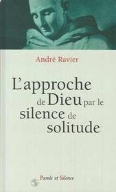 Approche De Dieu Par Le Silence De Solitude - Couverture - Format classique