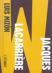 Jacques Lacarrière ; le sacré bricolage de l'esprit - 4ème de couverture - Format classique
