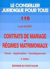 Contrats de mariage et régimes matrimoniaux ; choix, application, conséquences (2e édition) - Intérieur - Format classique