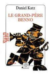 Le Grand-Pere Benno - Couverture - Format classique