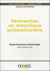 Recherches en didactique professionnelle - Couverture - Format classique