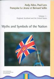 Myths and symbols of the nation ; England, Scotland and the United States t.1 - Intérieur - Format classique