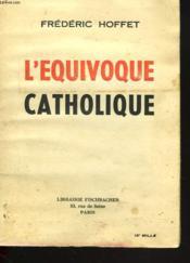 L'Equivoque Catholique - Couverture - Format classique