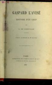 Gaspard L'Avise - Histoire D'Un Loup - Couverture - Format classique