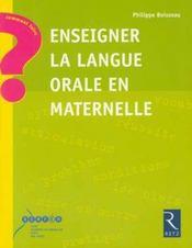 Enseigner la langue orale en maternelle - Intérieur - Format classique