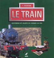 Le train, souvenirs et objets du chemin de fer - Intérieur - Format classique
