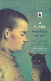 Notre Heros Defigure - L'Oiseau Aux Ailes D'Or - L'Hiver Cette Annee-La Babel 76 - Couverture - Format classique