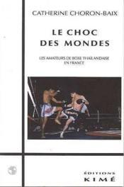 Choc Des Mondes (Le) - Couverture - Format classique
