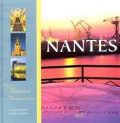 Nantes 1000 ans d'histoire et d'architecture - Couverture - Format classique