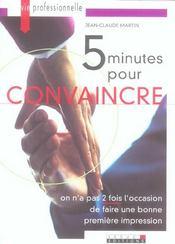 5 minutes pour convaincre - Intérieur - Format classique
