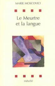 Le meurtre et la langue - Intérieur - Format classique