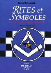 Rites et symboles de la franc-maconnerie / les loges bleues t1 - Intérieur - Format classique
