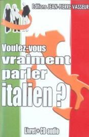 Voulez-Vous Vraiment Parler Italien ? - Couverture - Format classique