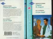 L'Hopital Du Soupcon Suivi D'Un Jeu Risque (Trust Me - The Time Is Now) - Couverture - Format classique