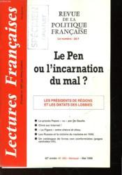 Revue De La Politique Francaise - Mensuel N°493 - Le Pen Ou L'Incarnation Du Mal? - Couverture - Format classique