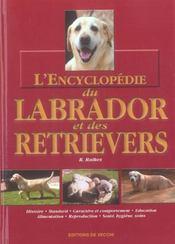 Encyclopedie Du Labrador Et Des Retrievers Relie - Intérieur - Format classique
