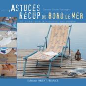 ASTUCES RECUP' DU BORD DE MER. 10 créations à bricoler soi-même - Couverture - Format classique