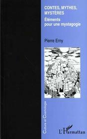 Contes Mythes Mysteres ; Elements Pour Une Mystagogie - Intérieur - Format classique