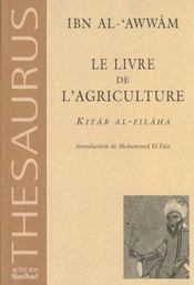 Ibn al awwam - le livre de l'agriculture - Intérieur - Format classique