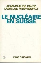 Le Nucleaire En Suisse - Couverture - Format classique