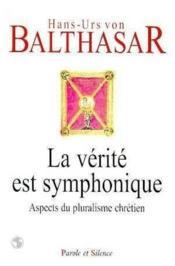Verite Est Symphonique - Couverture - Format classique