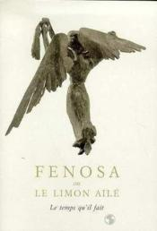 Fenosa, Ou Le Limon Aile - Couverture - Format classique