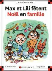Max et Lili fêtent Noël en famille - Couverture - Format classique