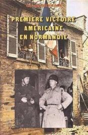 Premiere victoire americaine en normandie - Couverture - Format classique
