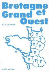 Bretagne Et Grand Ouest - Couverture - Format classique