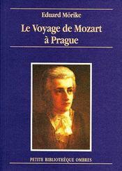 Le voyage de Mozart à Prague - Couverture - Format classique
