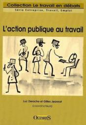 L'action publique au travail - Couverture - Format classique