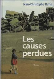 Vente  Les causes perdues  - Jean-Christophe Rufin - Jean-Christop Rufin