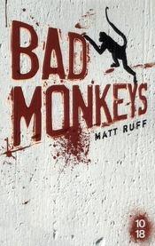 Bad monkeys - Intérieur - Format classique