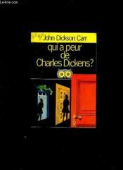 Qui A Peur De Charles Dickens ? - Couverture - Format classique