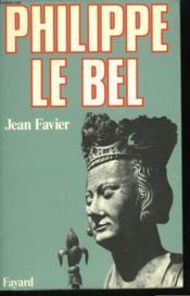 Philippe Le Bel. - Couverture - Format classique