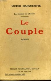 La Femme En Chemin. Tome 3 : Le Couple. - Couverture - Format classique