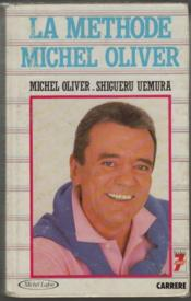 La Methode Michel Oliver  - Oliver