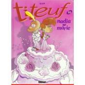 Titeuf t.10 ; Nadia se marie - Couverture - Format classique