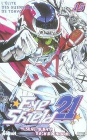 Eye shield 21 t.15 ; l'élite des guerriers de Tokyo - Intérieur - Format classique