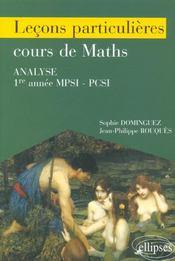 Lecons Particulieres Cours De Maths Analyse 1re Annee Mpsi-Pcsi - Intérieur - Format classique