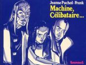Machine Celibataire - Couverture - Format classique