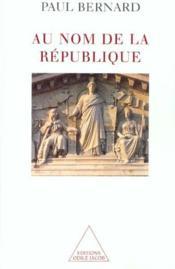 Au Nom De La Republique - Couverture - Format classique