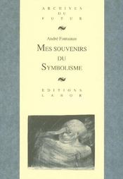 Mes Souvenirs Du Symbolisme - Intérieur - Format classique