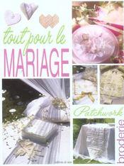 Tout pour le mariage ; patchwork et broderie - Intérieur - Format classique