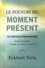 Le pouvoir du moment présent ; coffret - Intérieur - Format classique