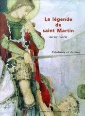 La légende de saint Martin au XIXe siècle - Couverture - Format classique