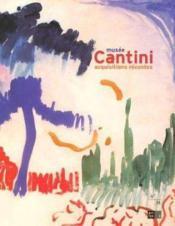 Musee Cantini Quinze Annees D'Acquisition - Couverture - Format classique