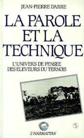 La parole et la technique ; l'univers de pensée des éleveurs du Ternois - Couverture - Format classique