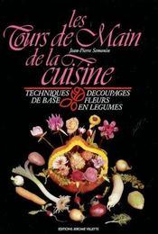 Les tours de main de la cuisine (2e édition) - Intérieur - Format classique